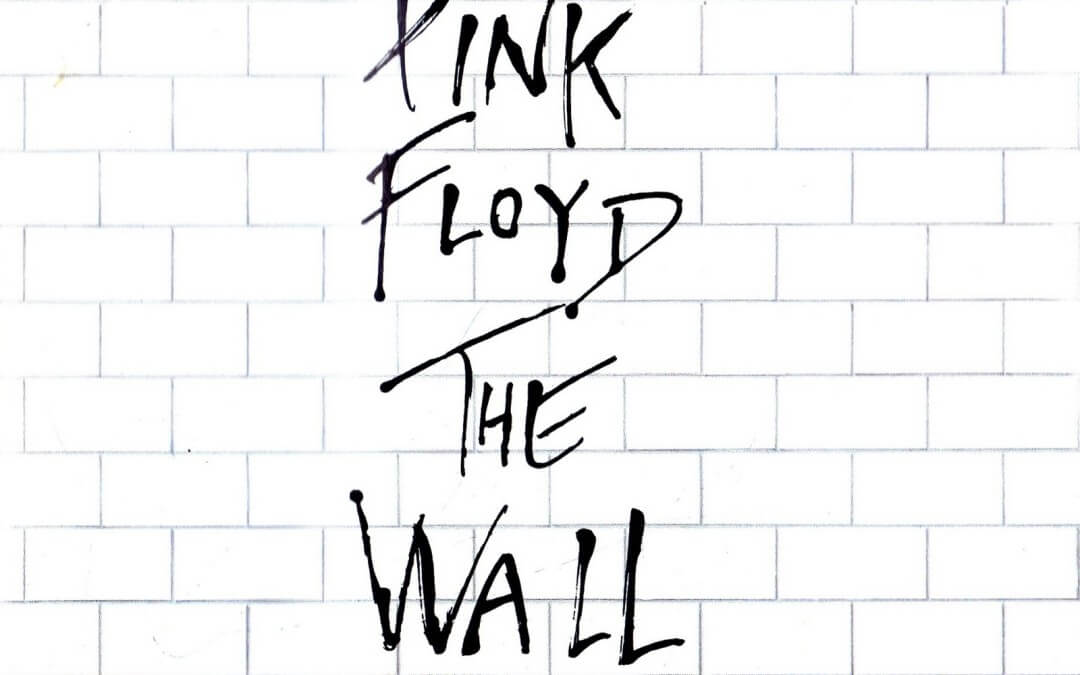 pink floyd, the wall, when the tigers broke free, teacher teacher, possible pasts